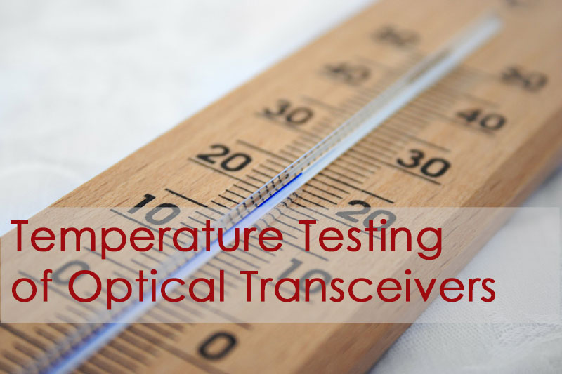 Temperature Testing of Transceivers