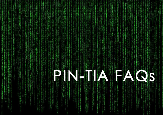 PIN TIA FAQs