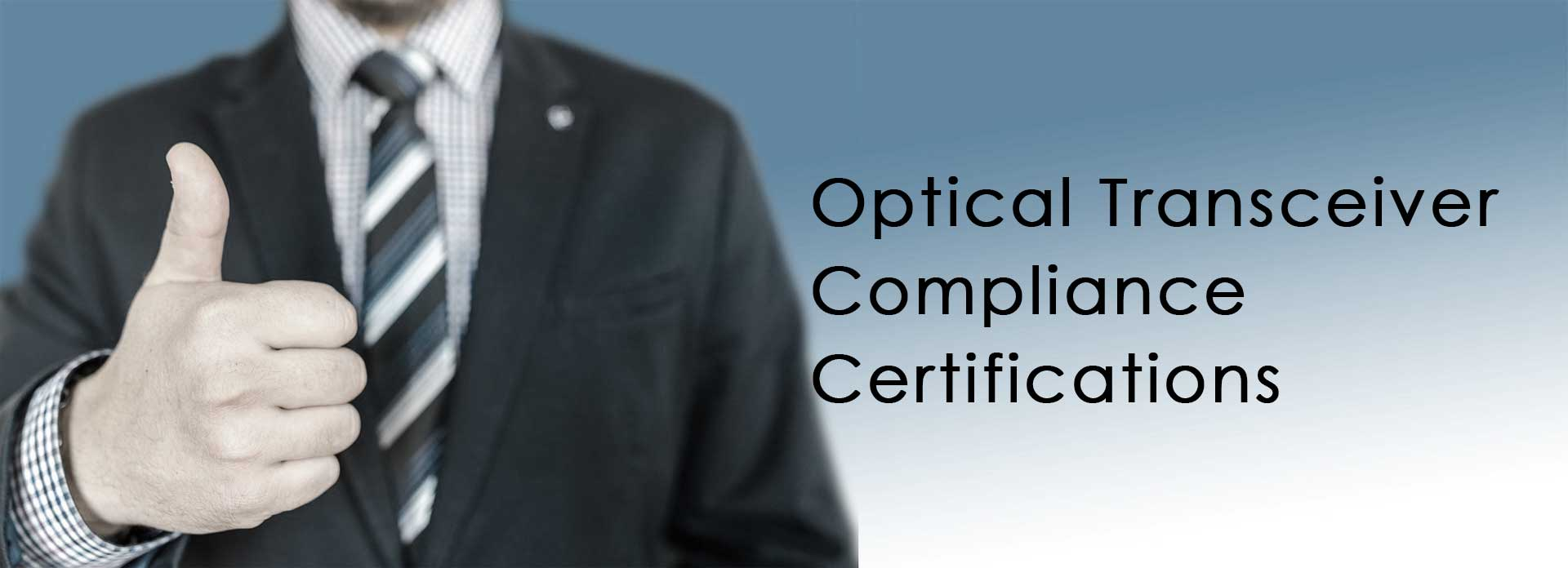 Optical Transceiver Compliance Certifications