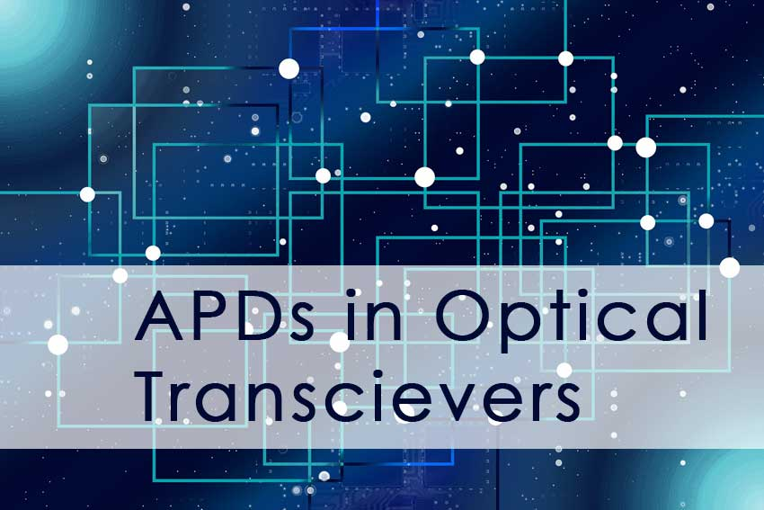 APDs in Optical Transceivers